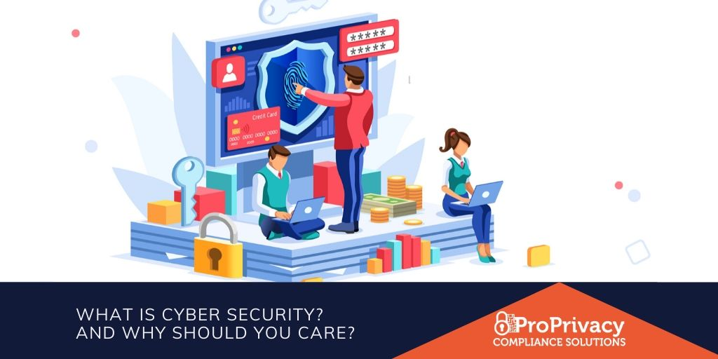 What is Cyber Security? - And why should you care?