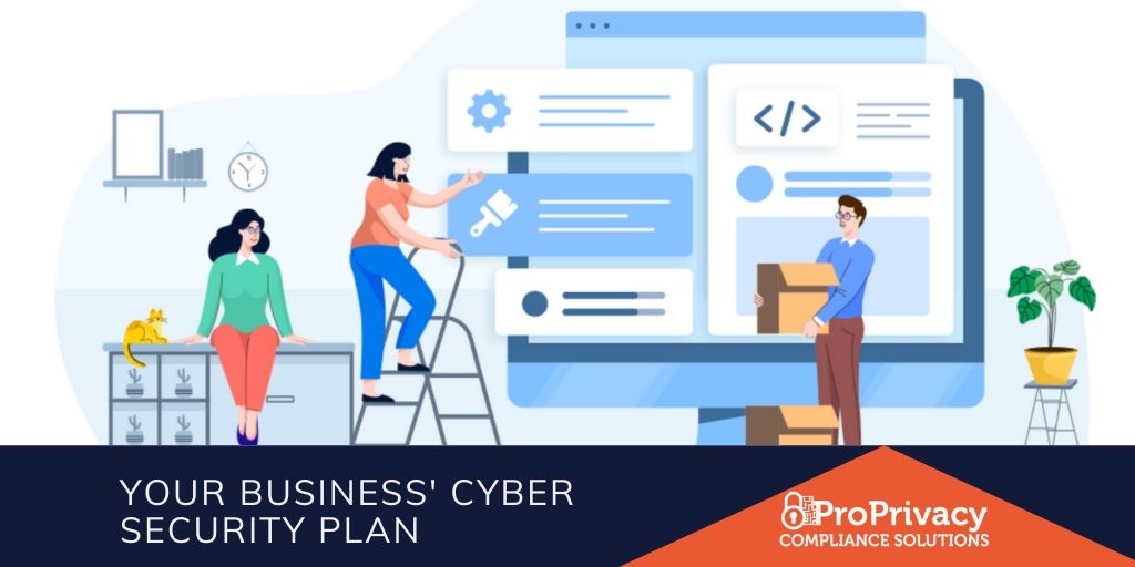 Your Business' Cyber Security Plan.