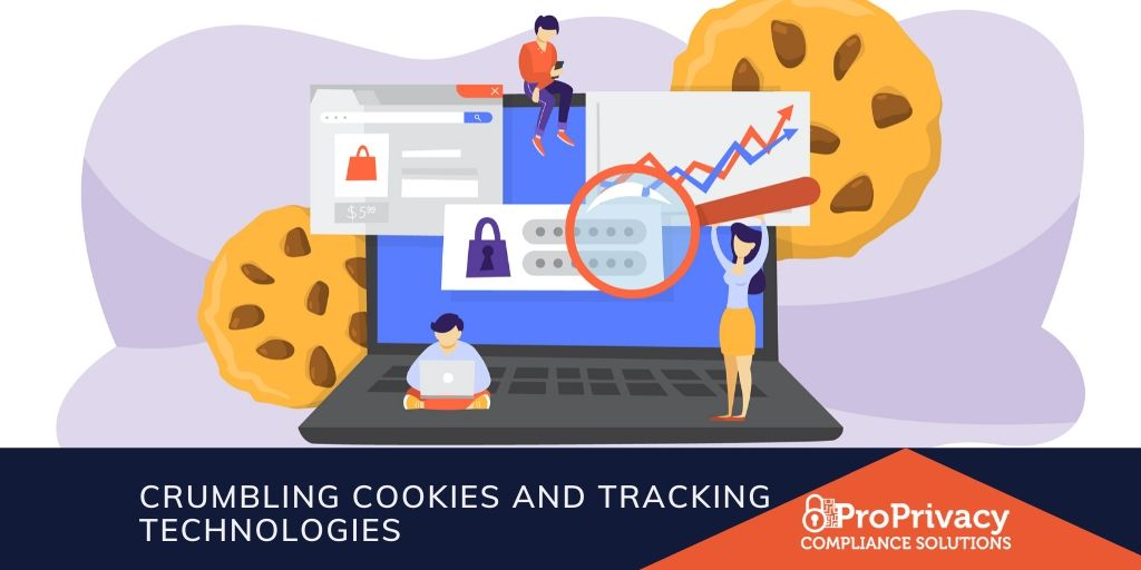Crumbling Cookies and Tracking Technologies